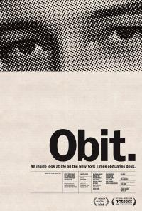 Cover image for Obit. : : an inside look at life on the New York Times obituaries desk