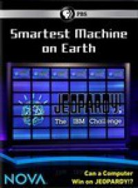 Cover image for Smartest machine on Earth : can a computer win on Jeopardy!?