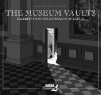 Cover image for The museum vaults : : excerpts from the journal of an expert