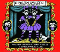 Cover image for Evelyn Evelyn : : a tragic tale in two volumes