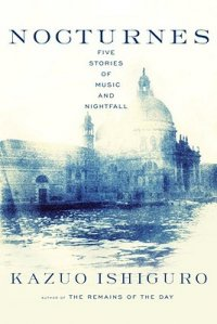 Cover image for Nocturnes : : five stories of music and nightfall