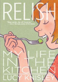 Cover image for Relish : my life in the kitchen