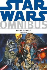 Cover image for Star Wars omnibus : : wild space, Volume 2