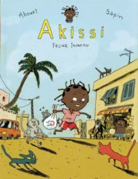 Cover image for Akissi : : cat invasion