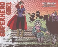 Cover image for The adventures of Superhero Girl