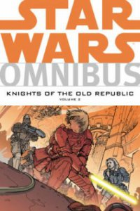 Cover image for Star Wars Omnibus : : Knights of the Old Republic,