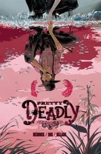 Cover image for Pretty Deadly.