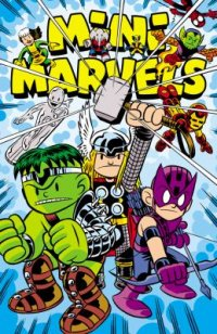 Cover image for Mini Marvels : : the complete collection
