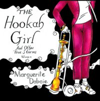 Cover image for The hookah girl and other true stories. : growing up Christian Palestinian in America