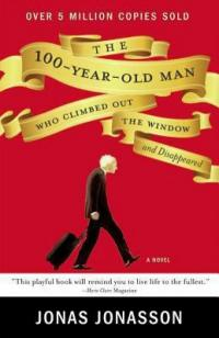 Cover image for Book clubs to go : : The 100-year-old man who climbed out the window and disappeared.