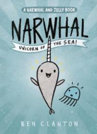 Cover image for Narwhal : : unicorn of the sea
