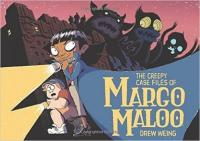 Cover image for The creepy case files of Margo Maloo: