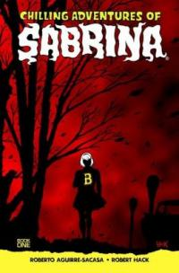 Cover image for Chilling adventures of Sabrina.