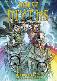 Cover image for Thor and Loki : : a Viking graphic novel