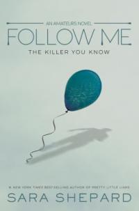 Cover image for Follow me : : the killer you know