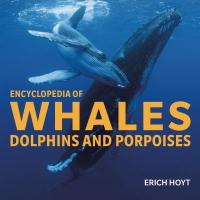 Cover image for Encyclopedia of whales, dolphins and porpoises