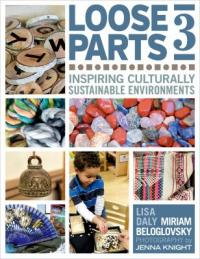Cover image for Loose parts 3 : : inspiring culturally sustainable environments
