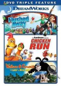 Cover image for Flushed away ; : Chicken run ; Wallace & Gromit, curse of the were-rabbit