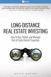 Cover image for Long-distance real estate investing : : how to buy, rehab, and manage out-of-state rental properties