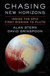 Cover image for Chasing New Horizons : : inside the epic first mission to Pluto