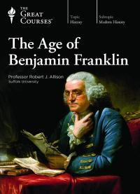Cover image for The age of Benjamin Franklin