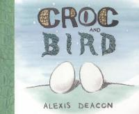 Cover image for Croc and Bird
