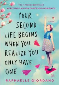 Cover image for Your second life begins when you realize you only have one