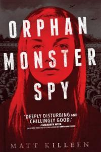 Cover image for Orphan monster spy