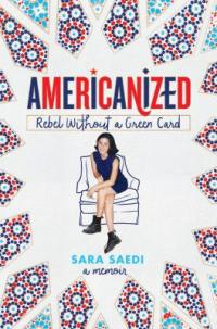 Cover image for Americanized : : rebel without a green card