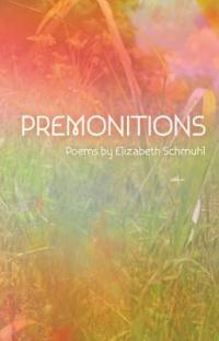 Cover image for Premonitions : : poems