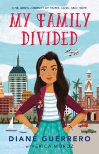 Cover image for My family divided : : one girl's journey of home, loss, and hope
