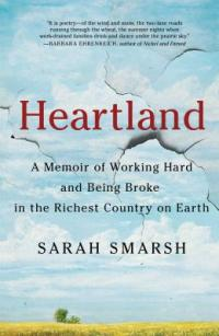 Cover image for Heartland : : a memoir of working hard and being broke in the richest country on Earth