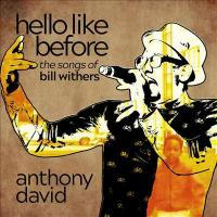 Cover image for Hello like before : the songs of Bill Withers.