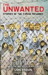 Cover image for The unwanted : : stories of the Syrian refugees