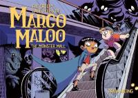 Cover image for The creepy case files of Margo Maloo.