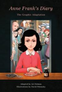 Cover image for Anne Frank's diary : : the graphic adaptation