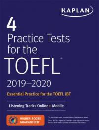 Cover image for 4 practice tests for the TOEFL, 2019-2020.