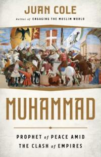 Cover image for Muhammad : : prophet of peace amid the clash of empires