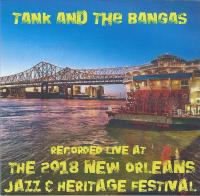 Cover image for Tank and the Bangas recorded live at the 2018 New Orleans Jazz & Heritage Festival.