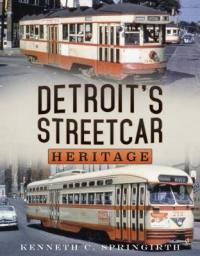 Cover image for Detroit's streetcar heritage