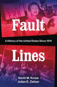 Cover image for Fault lines : : a history of the United States since 1974
