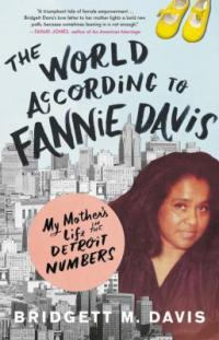 Cover image for The world according to Fannie Davis : : my mother's life in the Detroit numbers