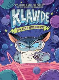 Cover image for Klawde : : evil alien warlord cat