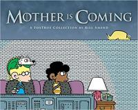 Cover image for Mother is coming : : a FoxTrot collection