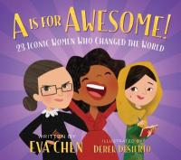 Cover image for A is for awesome : : 23 iconic women who changed the world