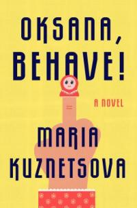Cover image for Oksana, behave!