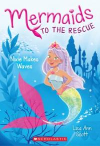 Cover image for Mermaids to the rescue.