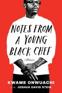 Cover image for Notes from a young Black chef : : a memoir