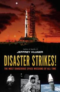 Cover image for Disaster strikes! : : the most dangerous space missions of all time