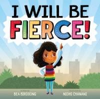 Cover image for I will be fierce!